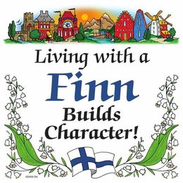 Living with a Finn builds character! Magnet