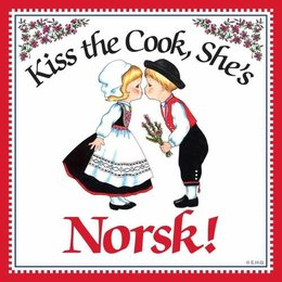 Kiss The Cook, She's Norsk! Magnet