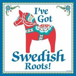 I've Got Swedish Roots! Magnet