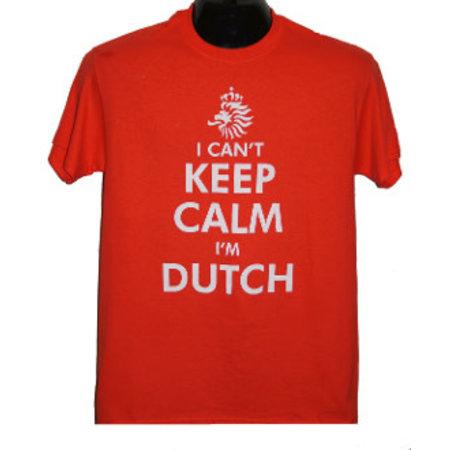 I can't keep Calm I'm Dutch (Orange) Shirt