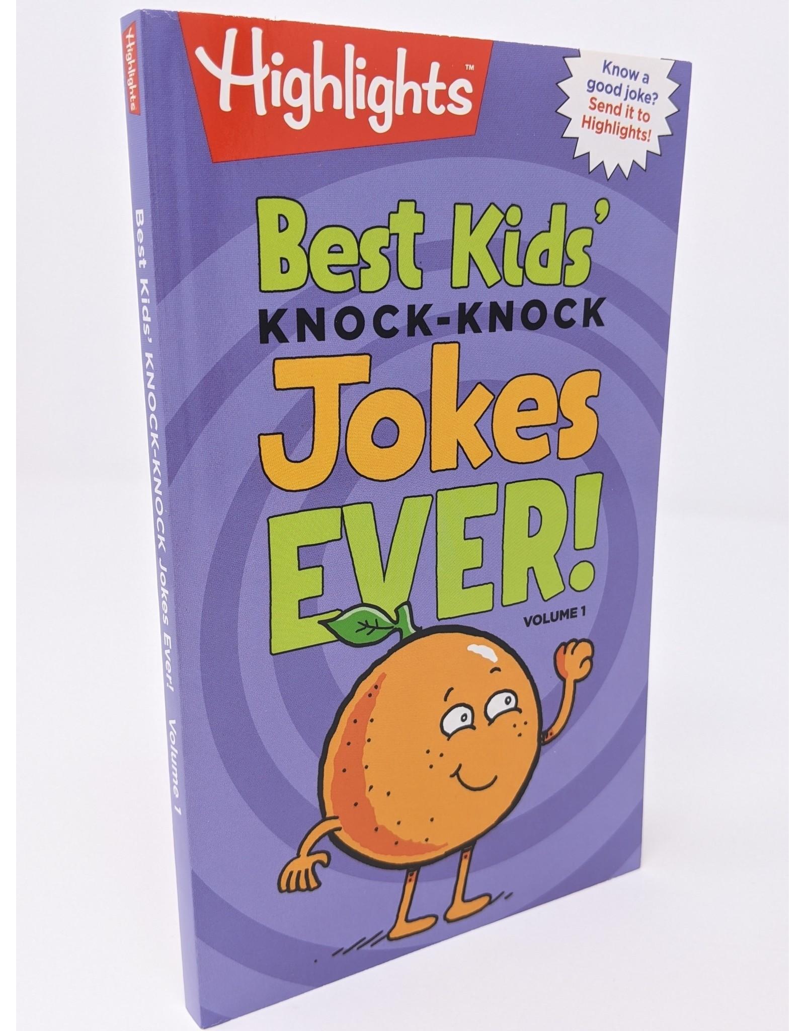 Highlights Best Kids' Knock Knock Jokes Ever! - volume 1