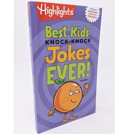 Highlights Best Kids' Knock Knock Jokes Ever! - volume 1