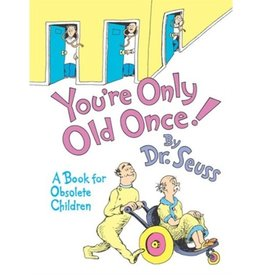 Dr. Seuss You're Only Old Once! by Dr. Seuss - large