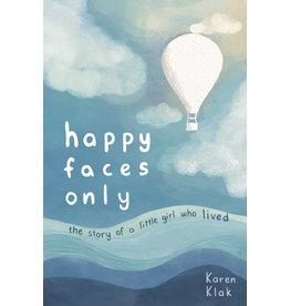 happy faces only by Karen Klak