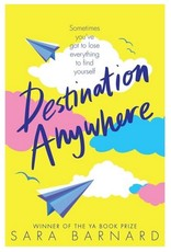 Destination Anywhere by Sara Barnard