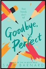 Goodbye, Perfect by Sara Barnard