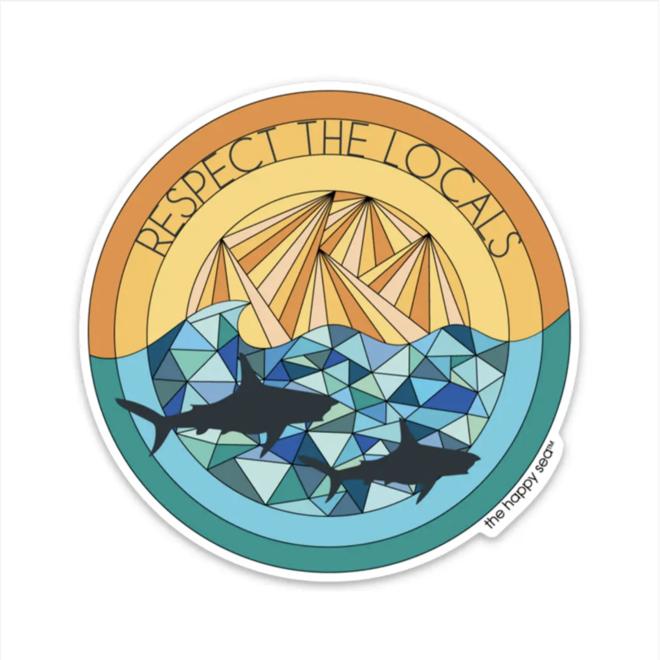 """Respect The Locals"" Sticker"