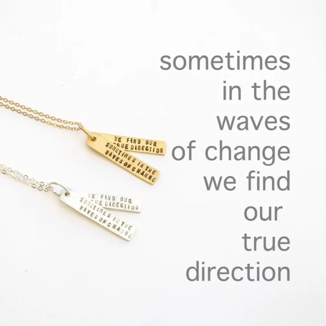 """Waves of Change"" Silver Quote Necklace"