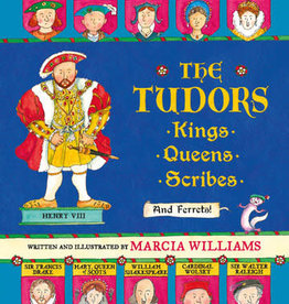 Candlewick Random House Candlewick Press The Tudors, Kings, Queens, Scribes, and Ferrets!-HC