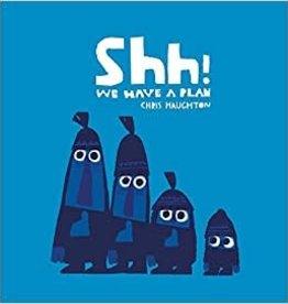 Candlewick Random House Candlewick Press SHH! WE HAVE A PLAN Board Book
