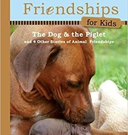 Workman Publishing Co Workman UNLIKELY FRIENDSHIPS: THE DOG AND THE PIGLET-Hardcover