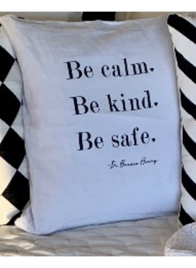 Be Safe Pillow Case - $2.00 to charity!