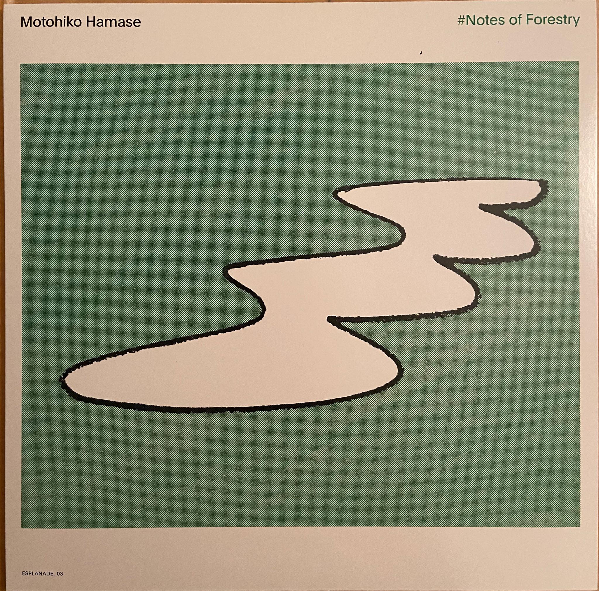 Motohiko Hamase - #Notes of Forestry