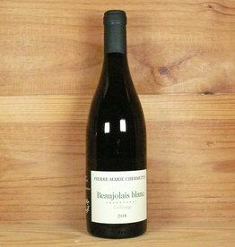 """Pierre-Marie Chermette """"Collonge"""" Beaujolais Blanc 2018"""
