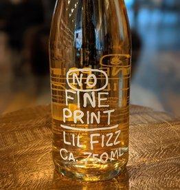 No Fine Print 'Lil Fizz'