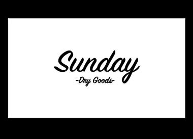 Sunday Dry Goods