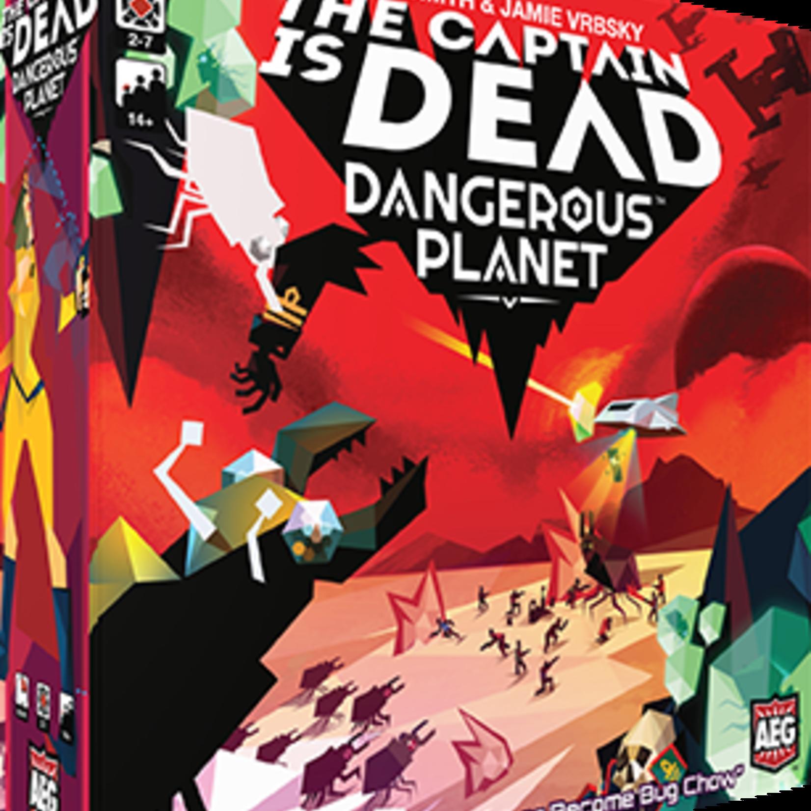 The Captain Is Dead Dangerous Planet
