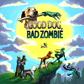 TESA Good Dog, Bad Zombie