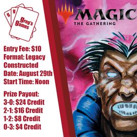 Greg's Games Magic Legacy - Saturday August 29th