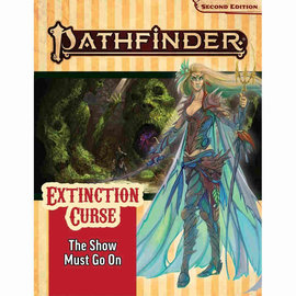 Pathfinder, Second Edition: Adventure Path The Show Must Go On