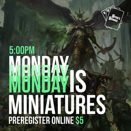 Miniatures Games Table Reservation - Monday May 17th