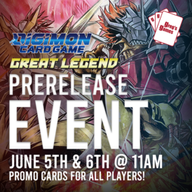 Digimon Set 4: Great Legend Prerelease - Saturday June 5th @ 11:00 AM