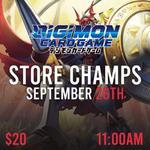 Digimon Store Championship - Sunday September 26th @ 11 AM