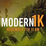 11/07 1K Event - MTG Modern - Sunday @ 11 AM