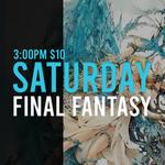 00/00 Saturday Final Fantasy Constructed @ 3 PM