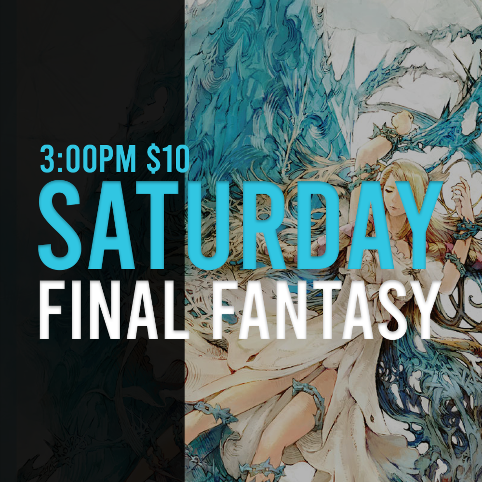 00/00 Saturday Final Fantasy Constructed - October 9th @ 3 PM