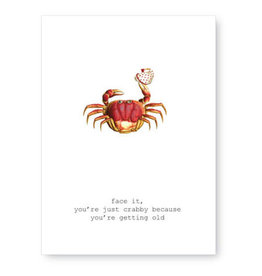 Tokyomilk Face It You're Just Crabby Greeting Card