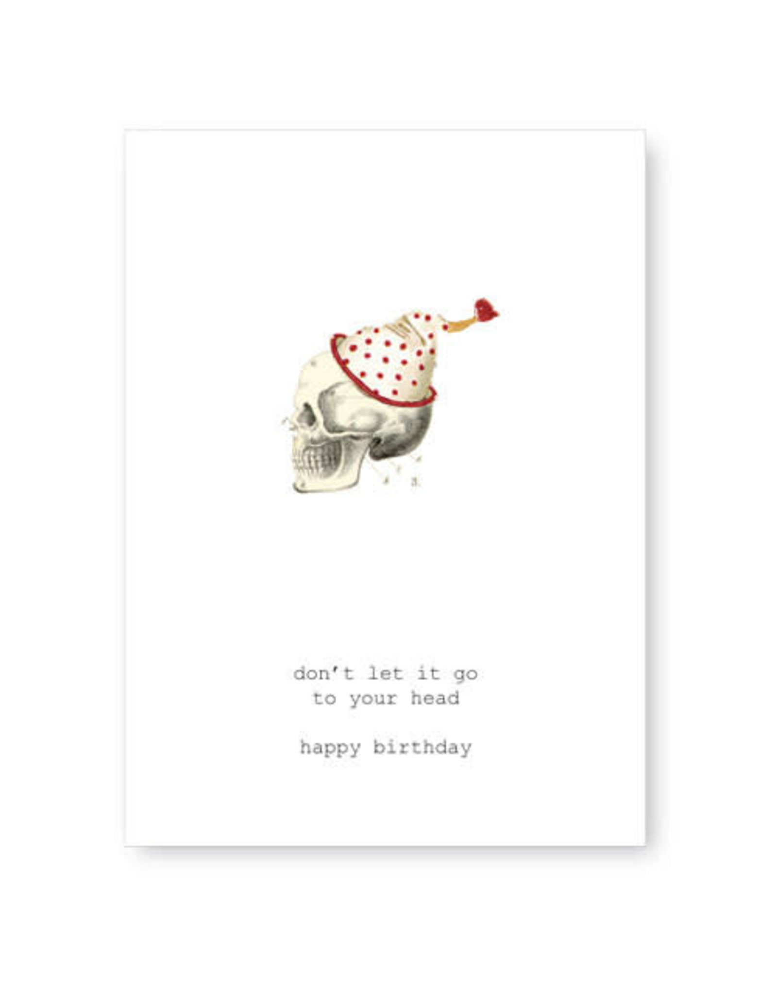 Tokyomilk Don't Let It Go to Your Head Greeting Card
