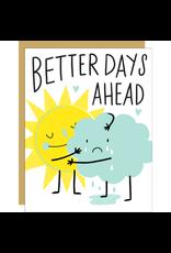Hello!Lucky Better Days Ahead Consolation A2 Card
