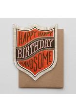 Hammerpress Happy Birthday Handsome Badge Notecard
