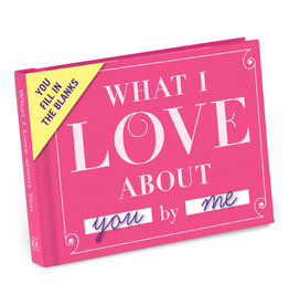 Knock Knock What I Love About You Fill in the Love Gift Book