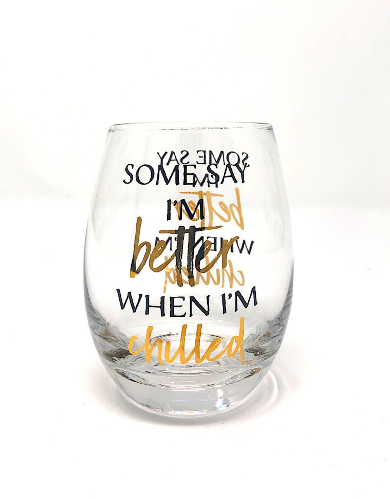 Evergreen Wine Glass Better Chilled