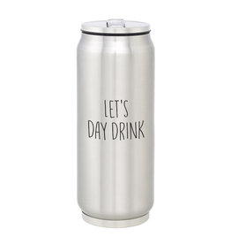 Creative Brands Stainless Steel Can, Let's Day Drink