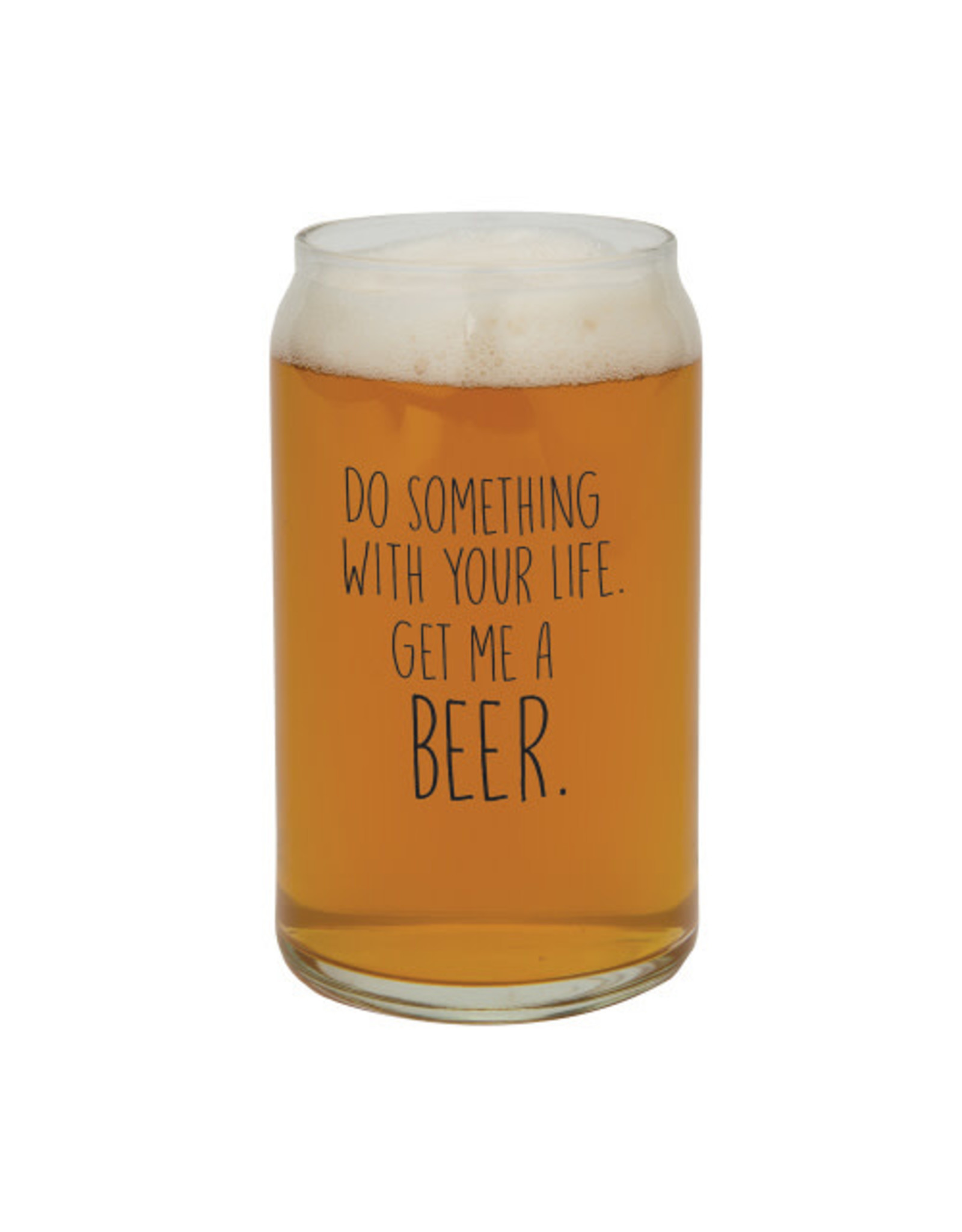 Creative Brands Beer Glass, 16oz, Do Something With Your Life, Get Me A Beer