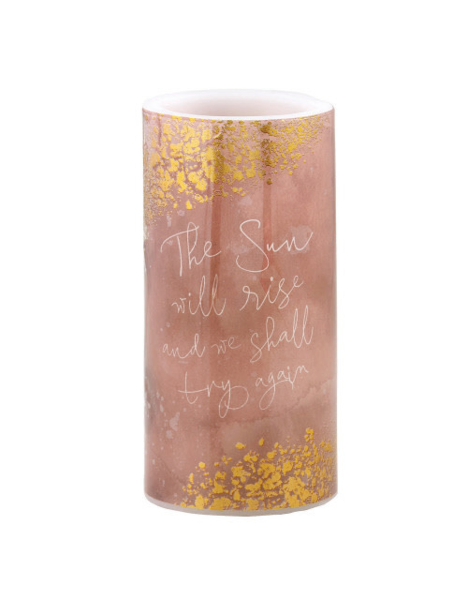 Heartfelt LED Candle, The Sun Will Rise And We Shall Try Again