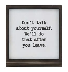 Mud Pie Metal Saying Plaque, Don't Talk About Yourself