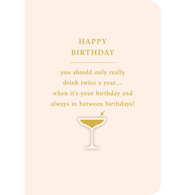 Mulberry & Olive Carte De Souhaits, Happy Birthday-Drink twice A Year
