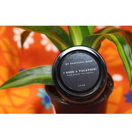 My Beautiful Mesh I Need A Vacation!, Candle 3.5 oz (Summer Collection)