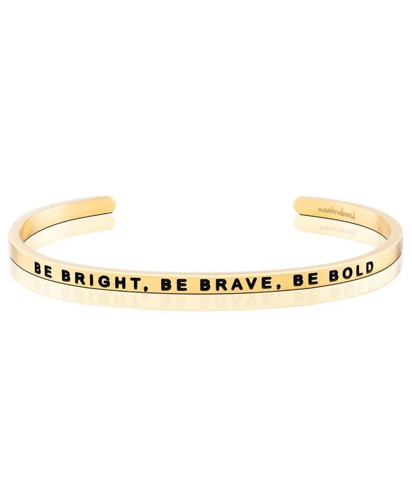 Be Bright, Be Brave, Be Bold
