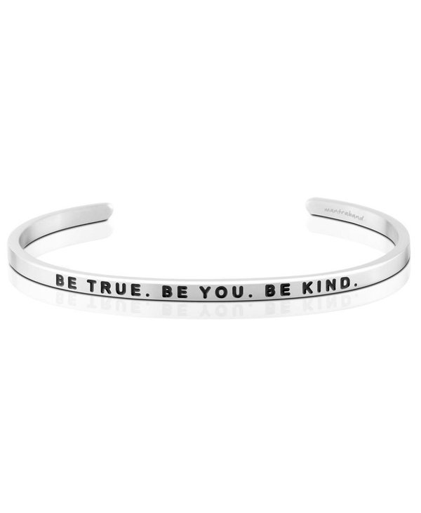 Be True. Be You. Be Kind.