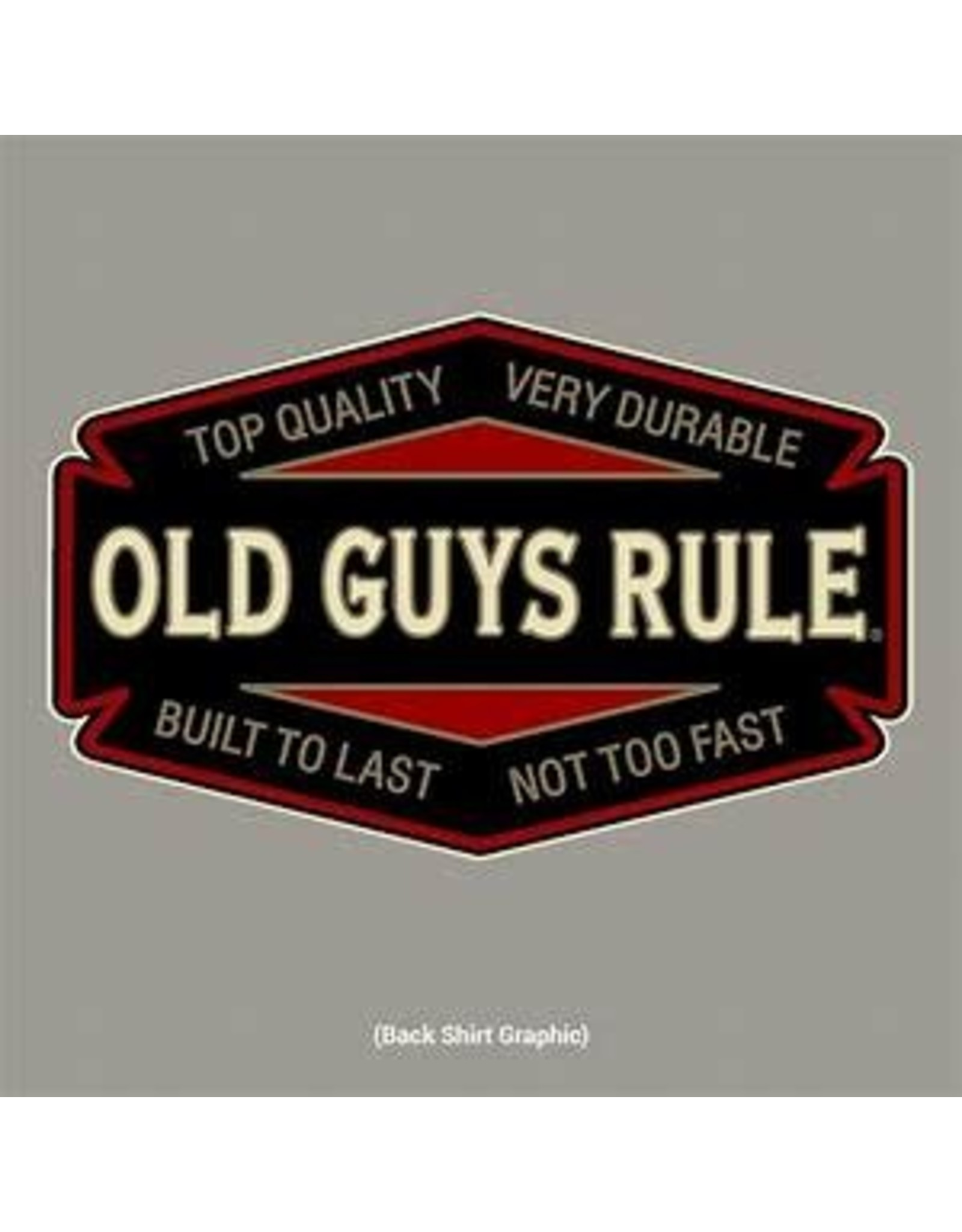 Old Guys Rule Old Guys Rule Shirts