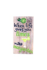 Sign- When Life Gives You Limes
