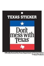 Sticker- Don't Mess with Texas