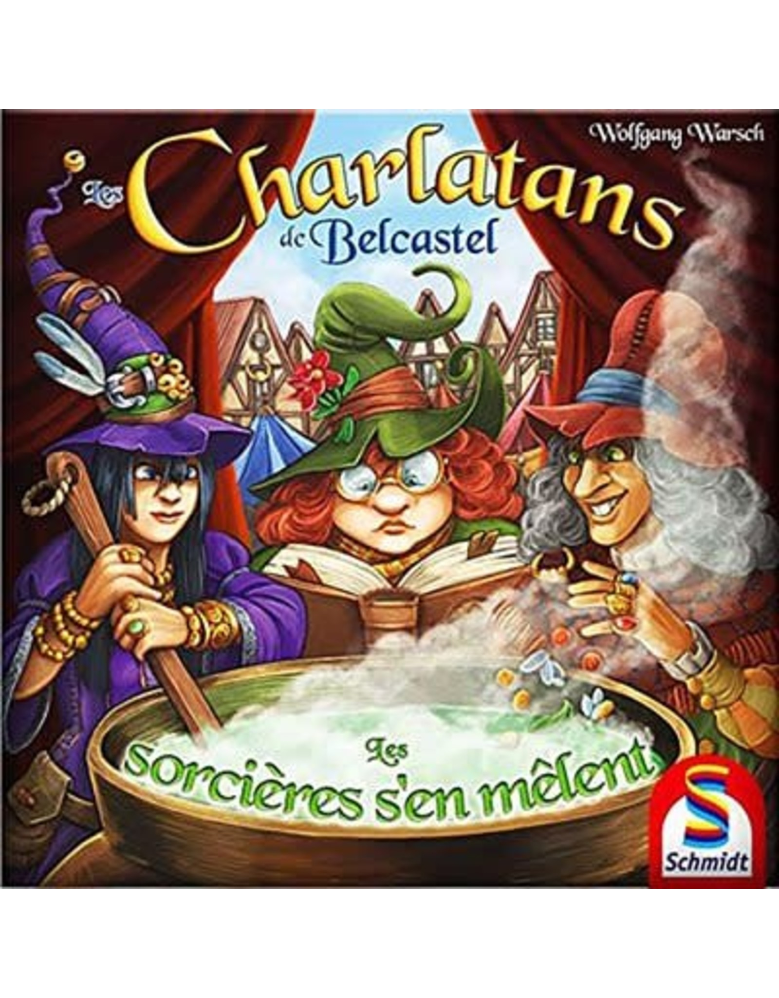 Schmidt Les Charlatans de Belcastel: Les Sorcieres s'en Melent