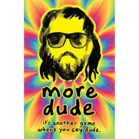 More Dude (English)