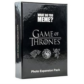 What do you meme What Do You Meme? Game Of Thrones Exp (English)
